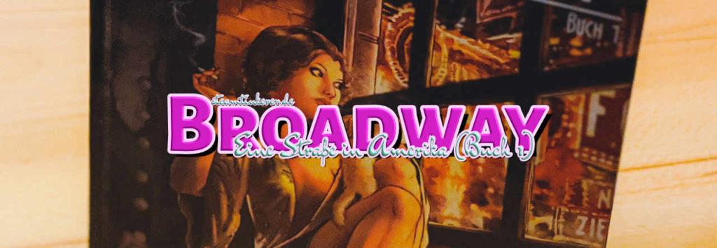 Broadway - Eine Straße in Amerika (Buch 1)